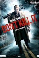 Poster Don't Kill It
