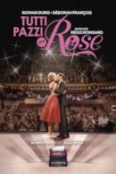 Poster Tutti pazzi per Rose