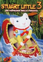Stuart Little 3 - Un Topolino Nella Foresta [Italian Edition] by animazione