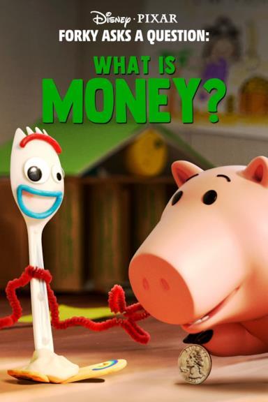 Poster I perché di Forky: cosa sono i soldi?