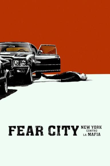 Poster Fear City: New York contro la mafia