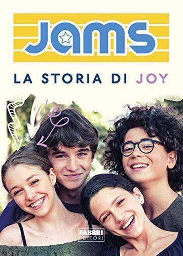 Jams - La storia di Joy