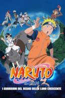 Poster Naruto il film: I guardiani del Regno della Luna Crescente