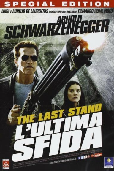 Poster The Last Stand - L'ultima sfida