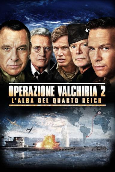 Poster Operazione Valchiria 2 - L'alba del Quarto Reich