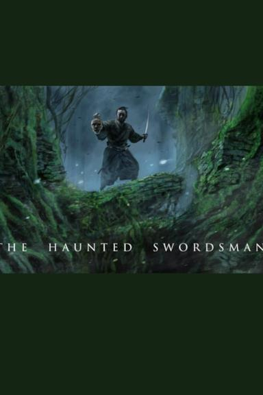 Poster The Haunted Swordsman