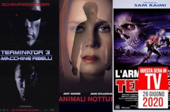 I film oggi in TV: 26 giugno 2020