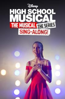 Poster High School Musical: The Musical: The Series: The Sing-Along