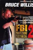 Poster FBI: Protezione testimoni 2