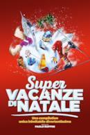 Poster Super vacanze di Natale
