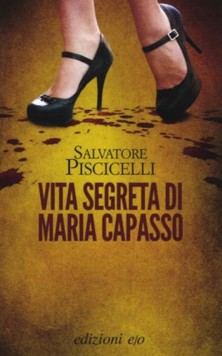 Il romanzo di Salvatore Piscicelli