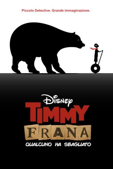 Poster Timmy Frana - Qualcuno ha sbagliato