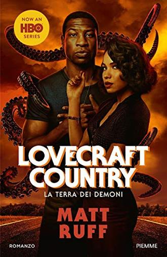 Lovecraft Country. La terra dei demoni