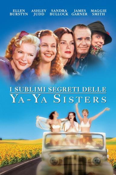 Poster I sublimi segreti delle Ya-Ya Sisters