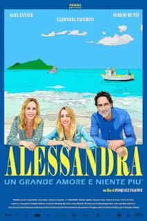 Poster Alessandra - Un grande amore e niente più