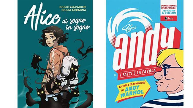 Alice di sogno in sogno e  Andy: I fatti e la favola - fumetti BAO
