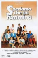 Poster Speriamo Che Sia Femmina