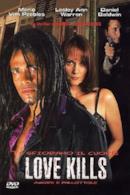 Poster Love Kills - Amore e pallottole