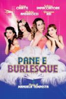 Poster Pane e burlesque