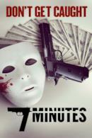 Poster 7 minuti - Rapina fuori controllo