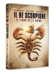 Il Re Scorpione - Il Libro Delle Anime