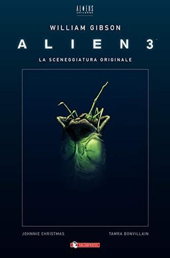 Alien 3. La sceneggiatura originale