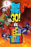 Poster Teen Titans Go! vs. Teen Titans