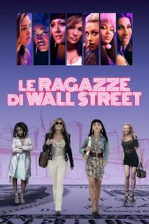 Poster Le ragazze di Wall Street - Business I$ Business