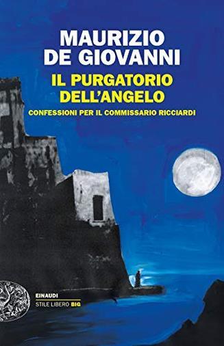 Il purgatorio dell'angelo. Confessioni per il commissario Ricciardi