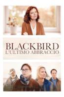 Poster Blackbird - L'ultimo abbraccio