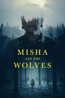 Poster Misha and the Wolves