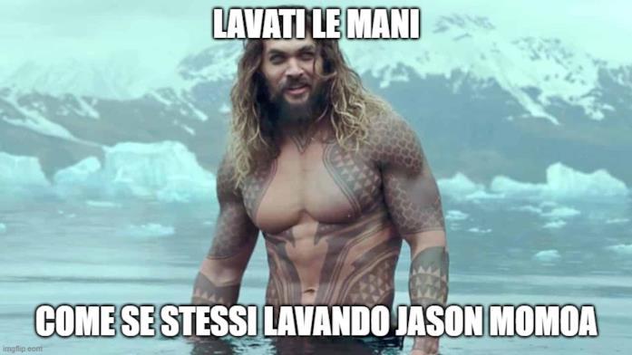 Lavati le mani: il meme italianizzato su Jason Momoa