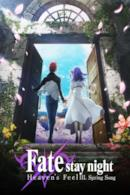 Poster Fate/stay night: Heaven's Feel III. Spring Song