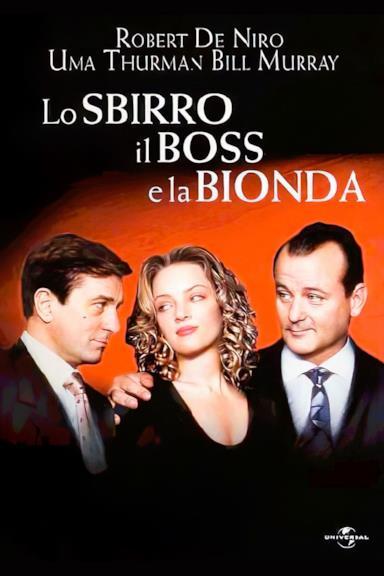 Poster Lo sbirro, il boss e la bionda