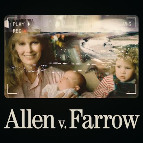 Poster promozionale del documentario Allen vs Farrow.