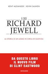 Il caso Richard Jewell. La storia di un uomo in cerca di giustizia