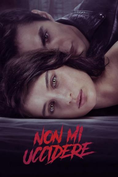 Poster Non mi uccidere