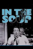 Poster In the soup - un mare di guai