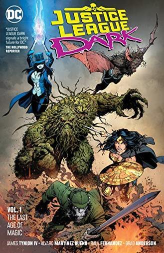 Justice League Dark 1: The Last Age of Magic