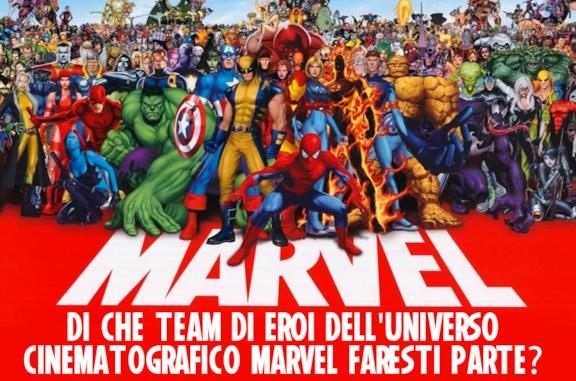 Di che team di eroi dell'universo cinematografico Marvel faresti parte?