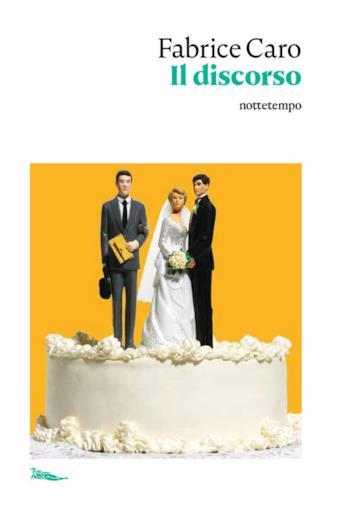 Il romanzo di Fabrice Caro