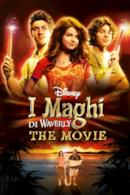 Poster I maghi di Waverly - The movie