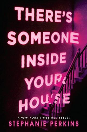 There's Someone Inside Your House: Stephanie Perkins
