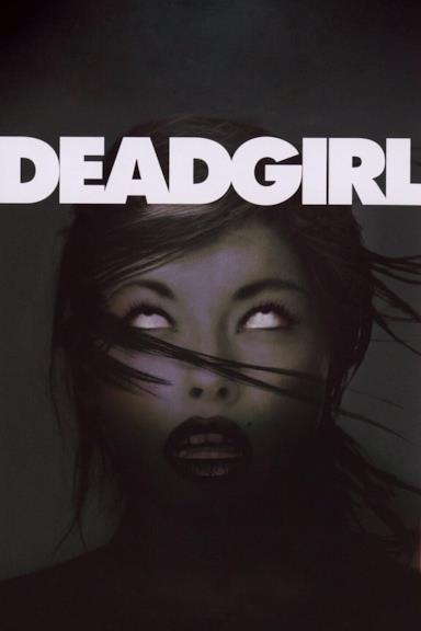 Poster Deadgirl