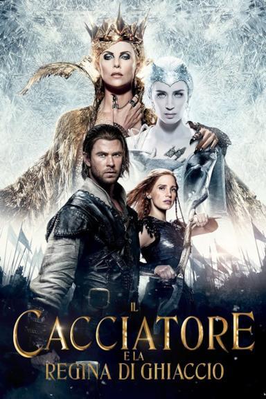 Poster Il cacciatore e la regina di ghiaccio