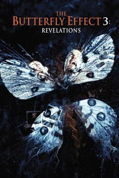Poster The Butterfly Effect 3: Revelations