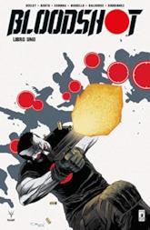 Bloodshot. Nuova serie (Vol. 1)