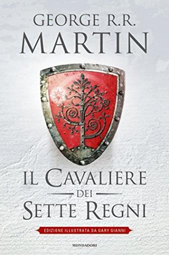 Il Cavaliere dei Sette Regni (edizione illustrata)