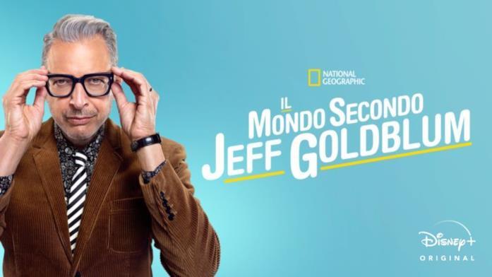 Il mondo secondo Jeff Goldblum