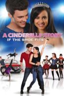 Poster Cinderella Story - Se la scarpetta calza